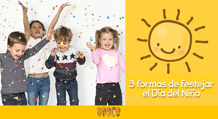 Dia-del-niño-zermat- ideas-para-festejar