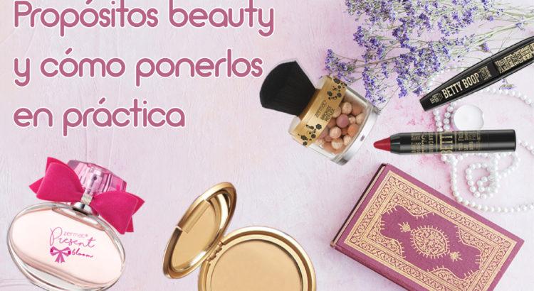 propositos-beauty-y cómo-ponerlos-en-práctica