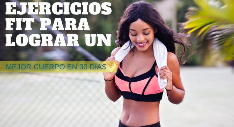 ejercicios-fit-para-lograr-un-mejor-cuerpo-30-dias (1)